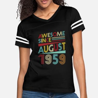 August Vintage 60th Birthday Gifts Born In 1959 T-Shirts - Women's Vintage Sport T-Shirt