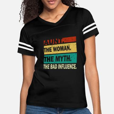 Legend Aunt The Woman The Myth The Bad Influence Vintage - Women's Vintage Sport T-Shirt