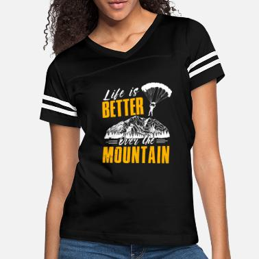 Extreme Spor Life Is Better Over The Mountains Paraglide - Women's Vintage Sport T-Shirt