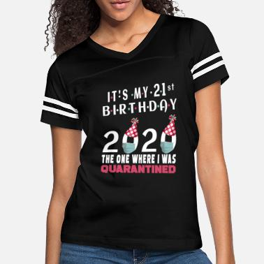 My Its My 21st Birthday 2020 Quarantined Gift Kids - Women's Vintage Sport T-Shirt