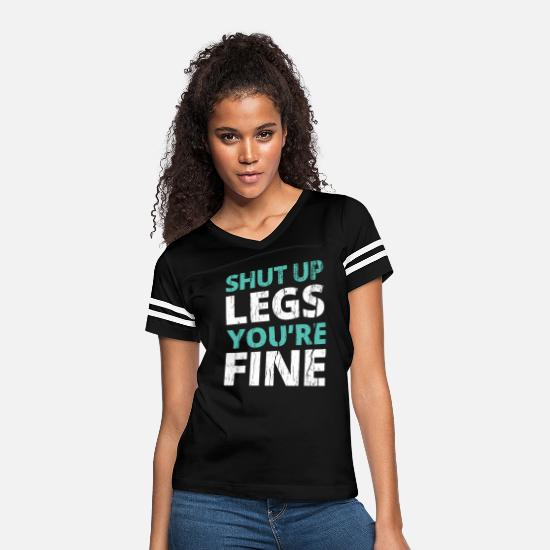 Up T-Shirts - Shut Up Legs You're Fine - Women's Vintage Sport T-Shirt black/white