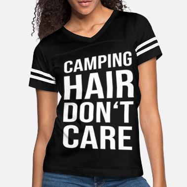 dd39d3f5e camping hair funny quote funny saying present - Women's Vintage Sport T