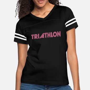 Triathlet Triathlete Triathlete Triathlete Triathlete - Women's Vintage Sport T-Shirt