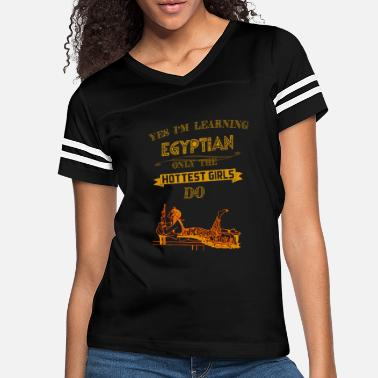 Polyglot Only Hot Girls Learn Egyptian - Women's Vintage Sport T-Shirt