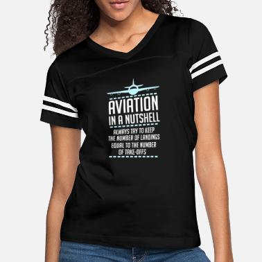 205758b9e7 Aviation Aviation In A Nutshell Funny ATC Pilot Gift TShirt - Women's