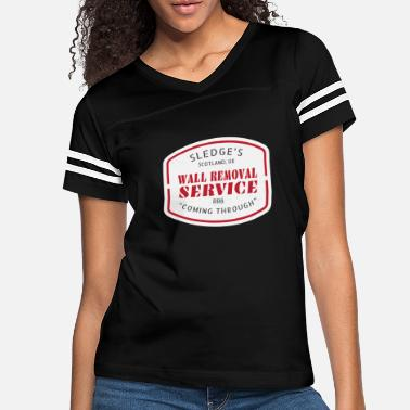 Tom Sledge's Wall Removal Service - Women's Vintage Sport T-Shirt
