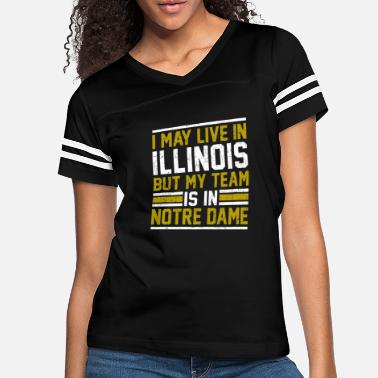 Our Lady Church Live in Illinois, my team is in Notre Dame - Women's Vintage Sport T-Shirt