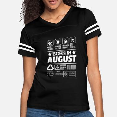 Are Born In August Born In August - Women's Vintage Sport T-Shirt