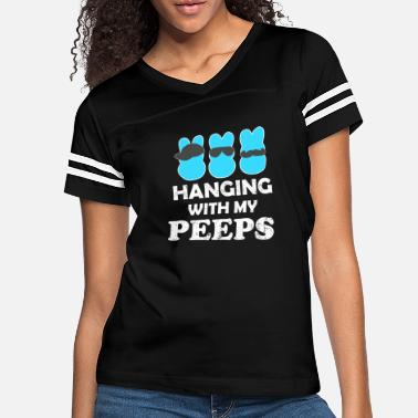 Easter Easter - na hanging with my peeps funny easter - Women's Vintage Sport T-Shirt