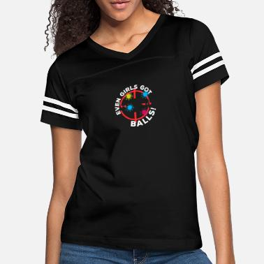 Painter Even girls got Balls - Paintball, Marker - Women's Vintage Sport T-Shirt