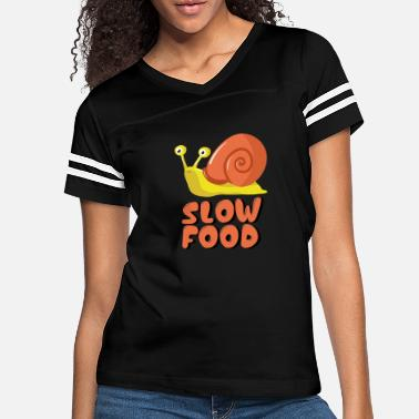 Slimy Slow Food Snail Funny T shirt - Women's Vintage Sport T-Shirt