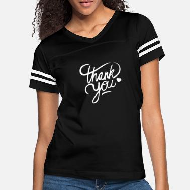 Thank You Thank you - Women's Vintage Sport T-Shirt