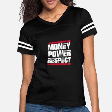 Self Money Power Respect T-Shirt Self Made Millionaire - Women's Vintage Sport T-Shirt