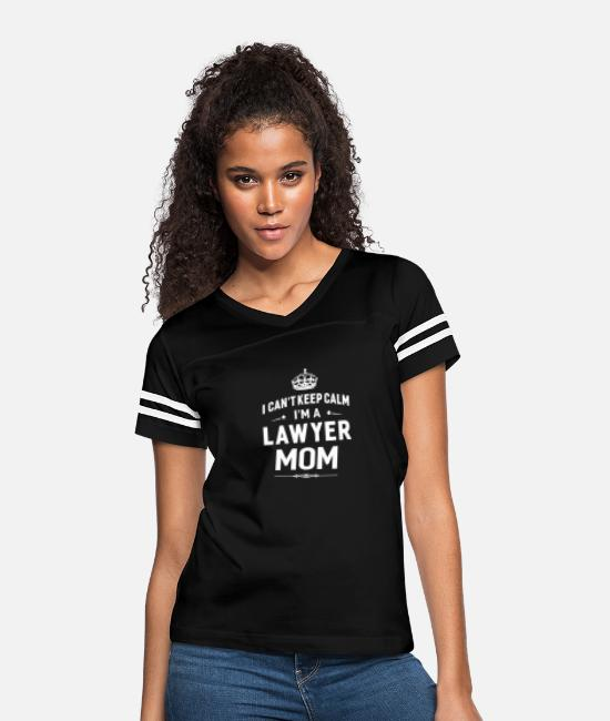 Calm T-Shirts - I Can t Keep Calm I m A Lawyer Mom - Women's Vintage Sport T-Shirt black/white