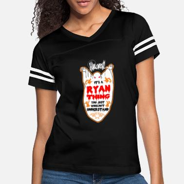 Ryan It's Ryan Thing You Just Wouldn't Understand - Women's Vintage Sport T-Shirt