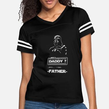 Daddy Vader - who's your DADDY? - Women's Vintage Sport T-Shirt