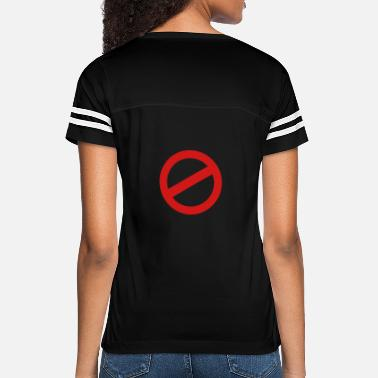 Prohibited prohibition sign - Women's Vintage Sport T-Shirt