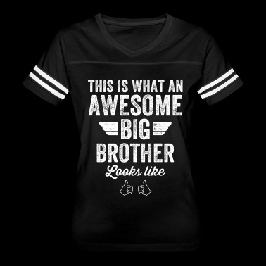 This is what an awesome big brother looks like - Women's Vintage Sport T-Shirt