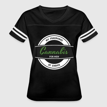 My fragrance cannabis for men of choice t-shirts - Women's Vintage Sport T-Shirt