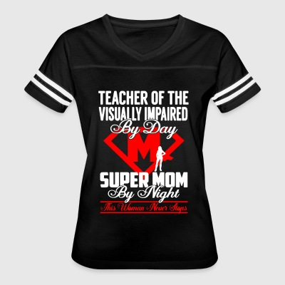 Teacher Of The Visually Impaired Shirt - Women's Vintage Sport T-Shirt