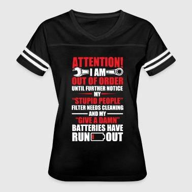 Attention i am out of order until further notice m - Women's Vintage Sport T-Shirt