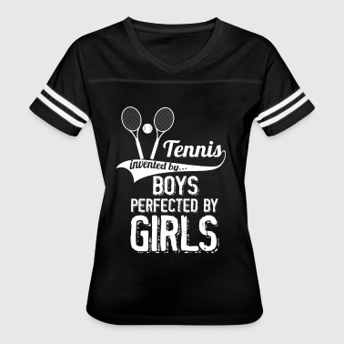 Tennis Invented By Boys Perfected By Girls - Women's Vintage Sport T-Shirt