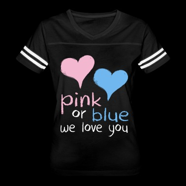 pink or blue we love you geek t shirts - Women's Vintage Sport T-Shirt