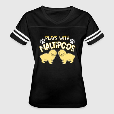 Plays With Maltipoo Shirt - Women's Vintage Sport T-Shirt