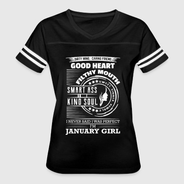 I Never Said I was Perfect I'm January Girl - Women's Vintage Sport T-Shirt