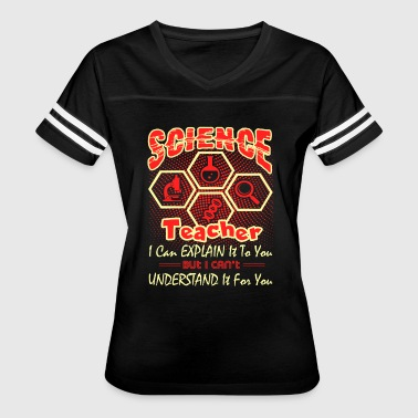 SCIENCE TEACHER SHIRT - Women's Vintage Sport T-Shirt