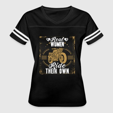 MOTORCYCLE REAL WOMEN RIDE THEIR OWN SHIRT - Women's Vintage Sport T-Shirt