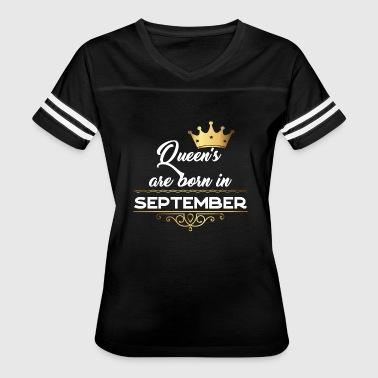 Queen's are born in September - Women's Vintage Sport T-Shirt