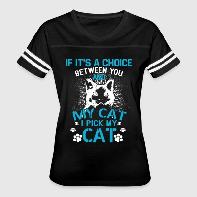 I Pick My Cat T Shirt - Women's Vintage Sport T-Shirt