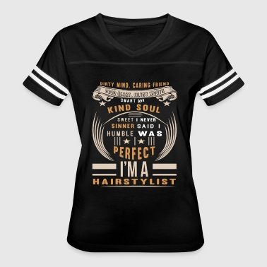 I'm A Hairstylist T Shirt - Women's Vintage Sport T-Shirt