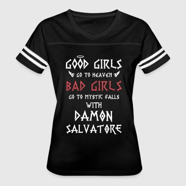 Vampire Good girls go to heaven bad girls go to my - Women's Vintage Sport T-Shirt