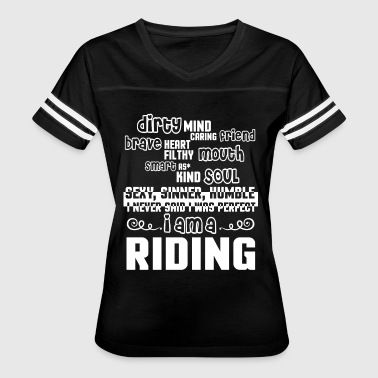 I Am A Riding T Shirt - Women's Vintage Sport T-Shirt