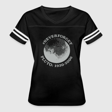 Never Forget Pluto - Women's Vintage Sport T-Shirt
