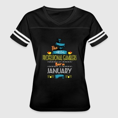 Best Professional Gamblers are Born in January - Women's Vintage Sport T-Shirt