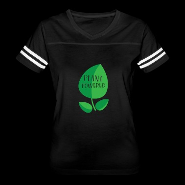 Plant Powered gift for Vegetarians - Women's Vintage Sport T-Shirt