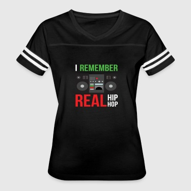 I Remember Real Hip Hop - Women's Vintage Sport T-Shirt
