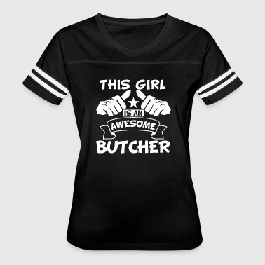 This Girl Is An Awesome Butcher - Women's Vintage Sport T-Shirt