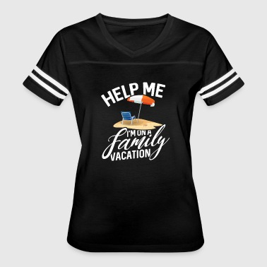 Help me - ´m on a Family Vacation - Women's Vintage Sport T-Shirt