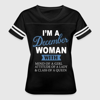 i'm a december woman with mind of a girl attitude - Women's Vintage Sport T-Shirt