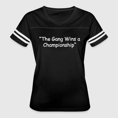The Gang Wins A Championship - Women's Vintage Sport T-Shirt