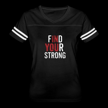 Find Your Strong - Women's Vintage Sport T-Shirt