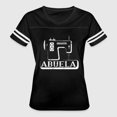 Abuela Spanish Grandma Home Sewing Machine Shirt - Women's Vintage Sport T-Shirt