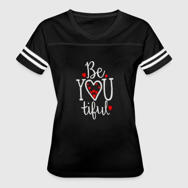 Be You Tiful - Women's Vintage Sport T-Shirt