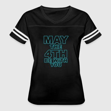 May The 4th Be With You - Women's Vintage Sport T-Shirt