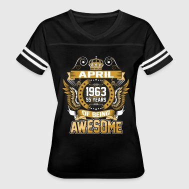 April 1963 55 Years Of Being Awesome - Women's Vintage Sport T-Shirt