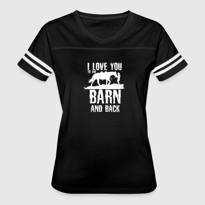 I Love You To The Barn and Back - Horse Riding - Women's Vintage Sport T-Shirt